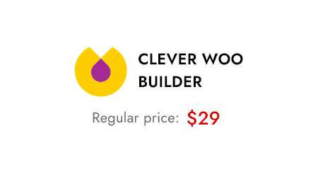 Clever WooCommerce Builder